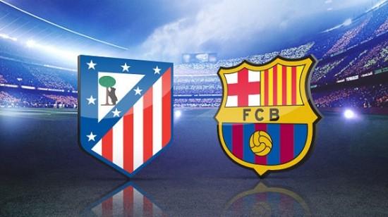 أتلتيكو مدريد و برشلونه
