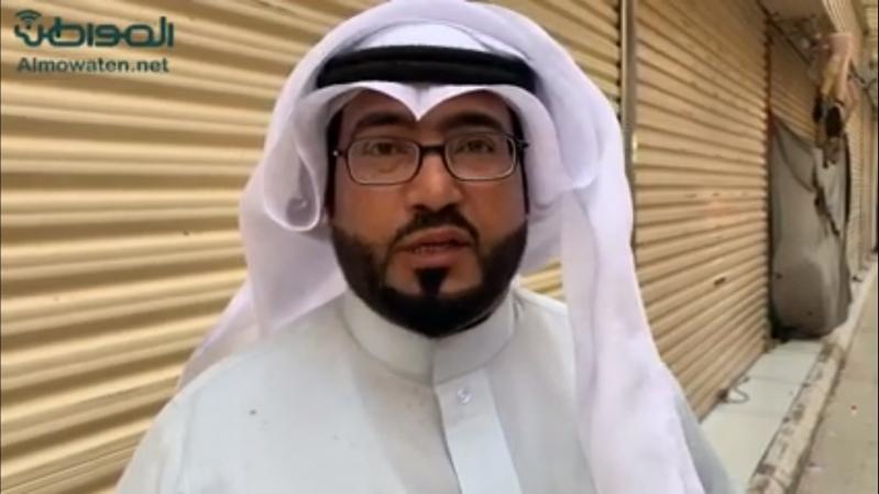 فيديو.. أهالي حفر الباطن يجددون مطالبهم بافتتاح الأسواق بعد صلاة الفجر