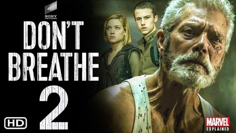 فيلم Don't Breathe 2 غني بالتشويق والإثارة ويحظر على ضعاف القلوب